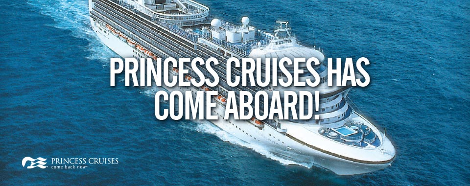 Princess Cruise Has Come Aboard