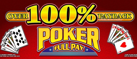 Over 100% Payback poker full pay