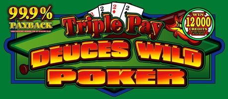 Triple Pay Deuces Wild Poker 99.9 payback